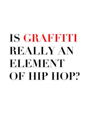 graffiti part of hip hop