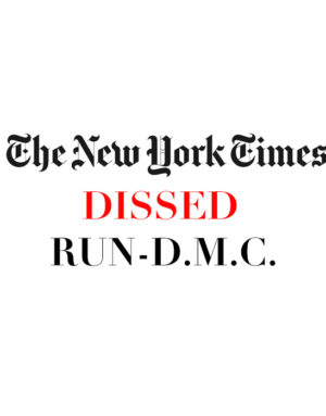 nytimes dissed run dmc