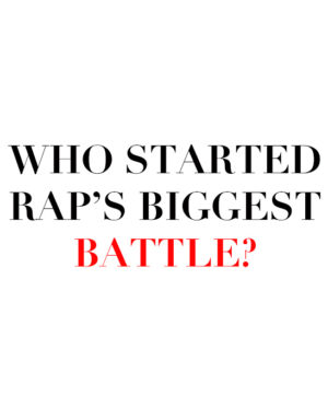 who started raps biggest battle
